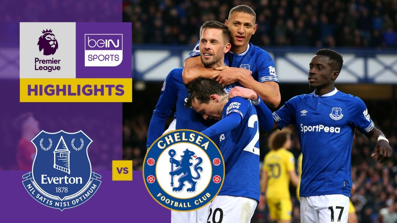 Everton 2-0 Chelsea Match Highlights